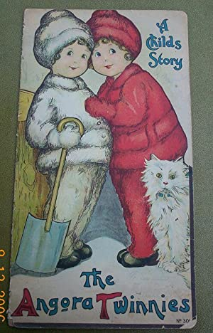 Angora Twinnies, The, A Childs Story: Drawings by Margaret Evans Pr.