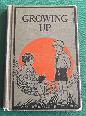 Growing Up Book 1: Lewis, William Dodge, Albert Lindsay Rowland and Ethel Maltby Gehres