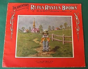 Adventures of Rufus Rastus Brown in Darktown: J. I. Austen Co.