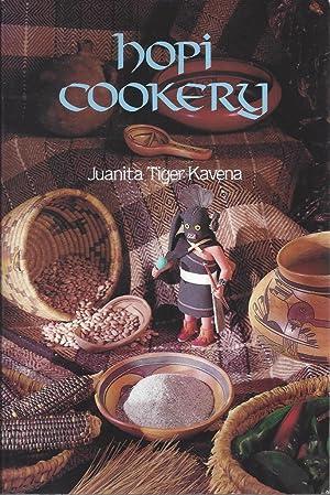 Hopi Cookery: Kavena, Juanita Tiger