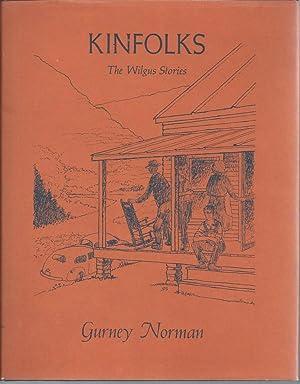 Kinfolks the Wilgus Stories: Norman, Gurney