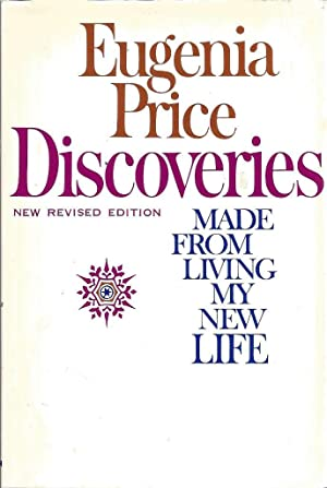 Discoveries; Made From Living My New Life: Price, Eugenia
