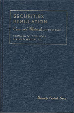 Securities Regulation Cases and Materials: Jennings, Richard W