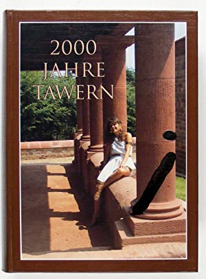 2000 Jahre Tawern.: Tawern - Rosenkränzer, Rudolf, und Mitarbeiter,