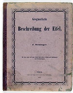Geognostische Beschreibung der Eifel. Mit einer Karte und einer Profil-Tafel, nebst neun Tafeln mit...