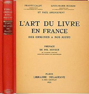 L'art du livre en France des origines: Calot, Frantz, Michon,