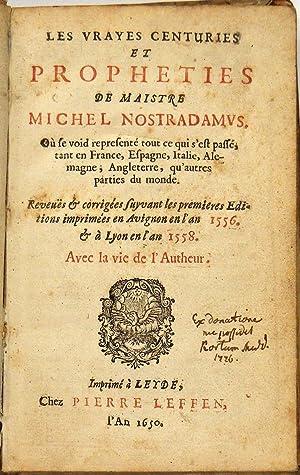 Les Vrayes Centuries Et Propheties De Maistre: Nostradamus,