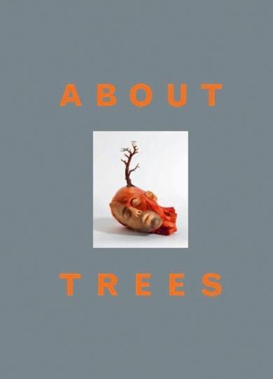 About Trees.: Hg. Brigitt Bürgi