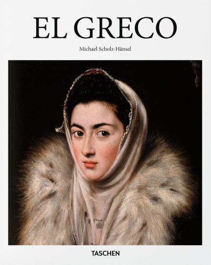 El Greco: Von Michael Scholz-Hänsel.