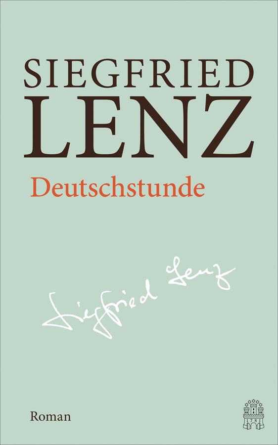 Siegfried Lenz. Deutschstunde. Hamburger Ausgabe Bd. 7.