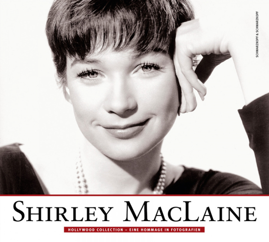 Shirley MacLaine. Hollywood Collection. Eine Hommage in Fotografien. - Hg. Rachael Lanicci. Berlin 2009.