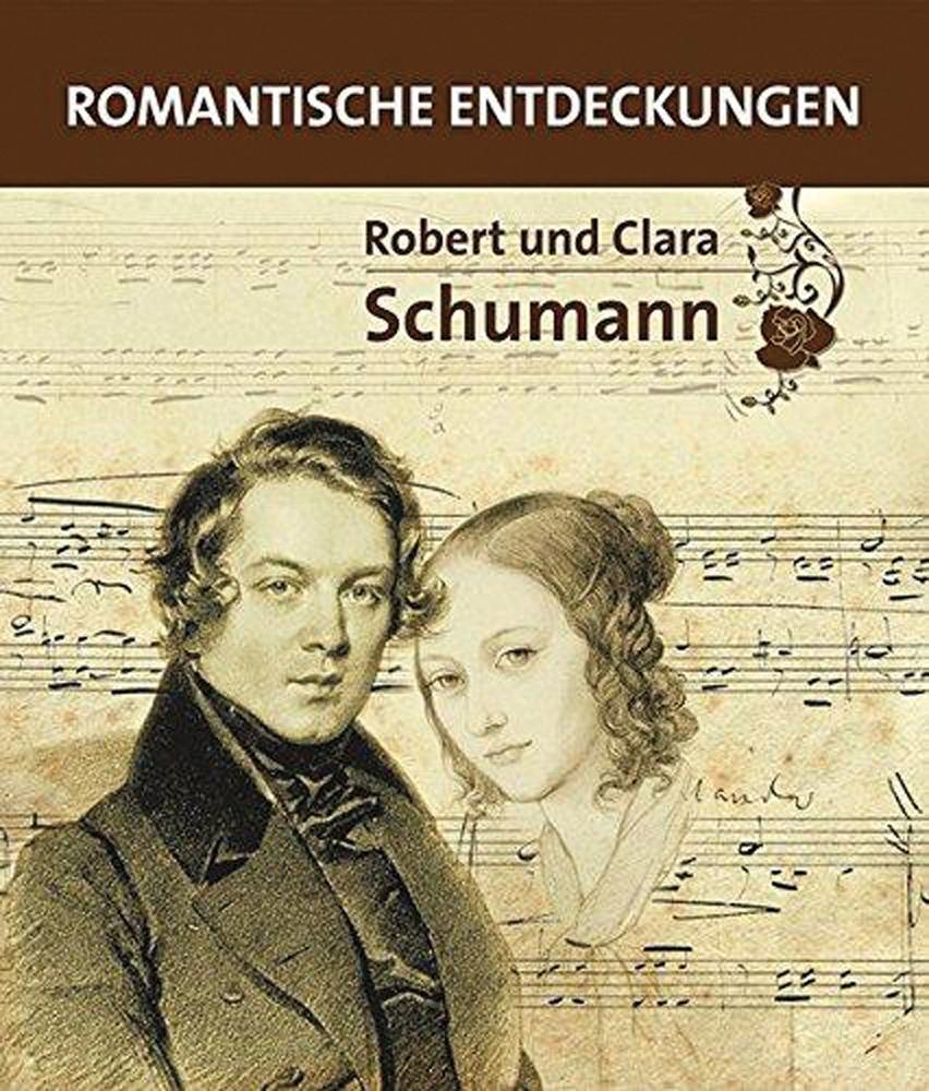 Robert und Clara Schumann. Romantische Entdeckungen. - Hg. Michael Brunner, Marion Harder-Merkelbach, Roswithes Lambertz. Petersberg 2010.