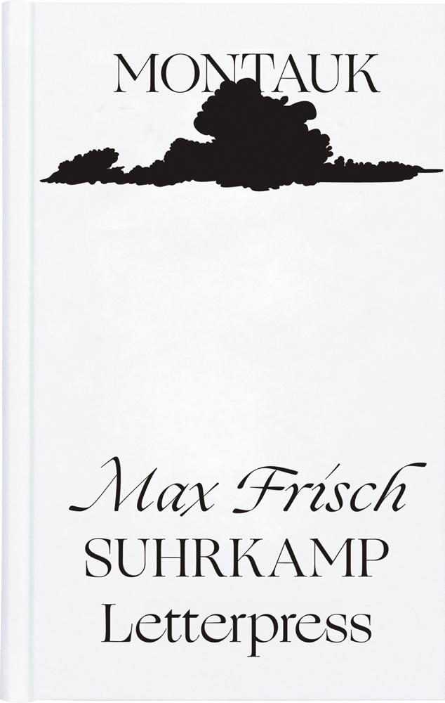 Max Frisch. Montauk. Eine Erzählung. Limitierte Ausgabe.: Aus der Reihe