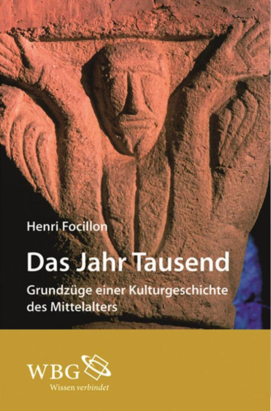 Das Jahr Tausend. Grundzüge einer Kulturgeschichte des Mittelalters.