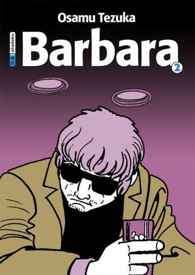 Barbara. Teil 2. Graphic Novel. - Von Osamu Tezuka. München 2010.