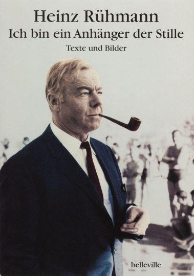 Heinz Rühmann. Ich bin ein Anhänger der: Hg. Matthias Peipp,