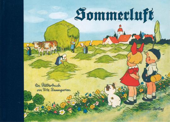 Sommerluft - Bilderbücher von Fritz Baumgarten