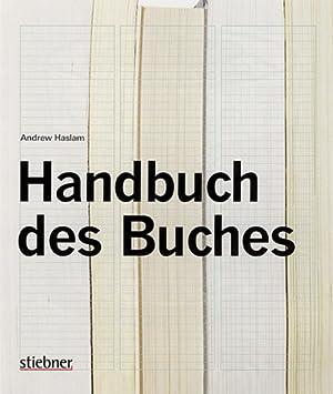 Handbuch des Buches: Von Andrew Haslam. München 2007.