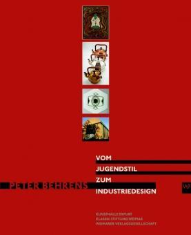 Peter Behrens. Vom Jugendstil zum Industriedesign.: Hg. Thomas Föhl u.a. Katalogbuch, Klassik Stift...