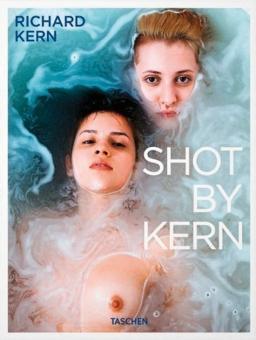 Shot By Kern.: Hg. Dian Hanson. Köln 2013.