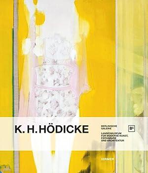 K.H. Hödicke: Katalogbuch, Berlinische Galerie 2013.