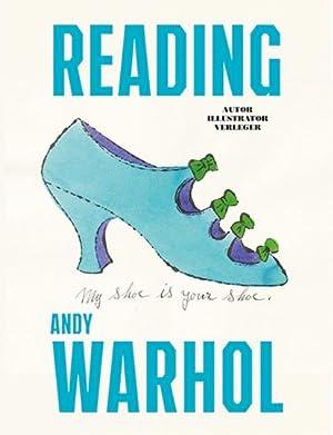 Reading Andy Warhol.: Hg. Nina Schleif. Katalogbuch, Museum Brandhorst München 2013.