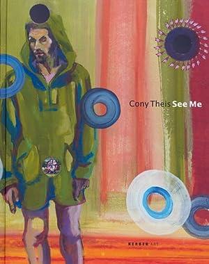 Cony Theis. See Me.: Hg. Beate Reifenscheid. Katalog, Koblenz 2008.