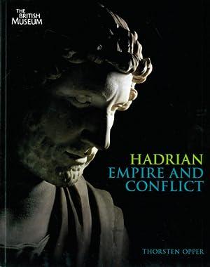 Hadrian. Empire and Conflict.: Von Thorsten Opper. Katalog, London 2008.