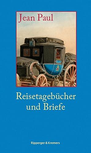 Jean Paul. Reisetagebücher und Briefe.: Hg. Mirko Gemmel. Berlin 2013.