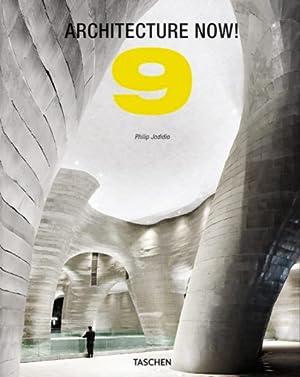 Architecture Now! Vol. 9.: Von Phillip Jodidio. Köln 2013.