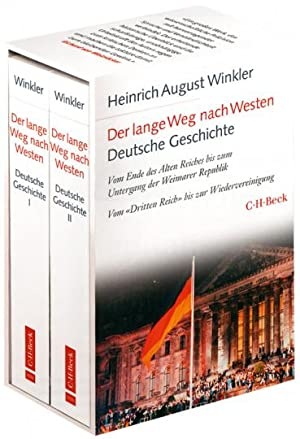 Der lange Weg nach Westen - Band 1: Deutsche Geschichte vom Ende des Alten Reiches bis zum ...