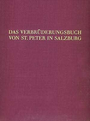 Verbrüderungsbuch von St. Peter in Salzburg. Faksimile-Reprint.: Graz 1974. Vollst�ndige ...