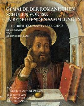 Gemälde der Romanischen Schulen vor 1800 in bedeutenden Sammlungen. Illustriertes ...