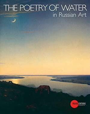 The Poetry of Water in Russian Art.: Hg. Evgenija Petrova. Katalog, St. Petersburg 2007.