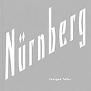 Juergen Teller. Nürnberg.: Mit einem Text von Sadie Coles. Göttingen 2006.
