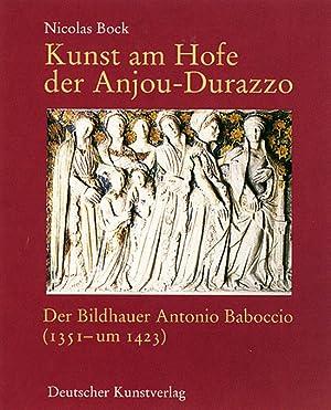 Kunst am Hofe der Anjou-Durazzo: Der Bildhauer: Von Nicolas Bock