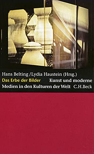 Das Erbe der Bilder - Kunst und: Hg. von Hans