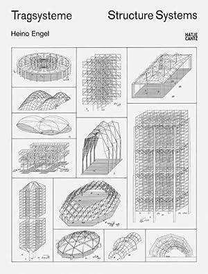 Tragsysteme. Structure Systems.: Von Heino Engel.