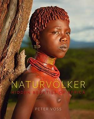 Naturvölker.: Fotografien von Peter Voss. Petersberg 2014.