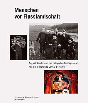 Menschen vor Flusslandschaft. August Sander und die Fotografie der Gegenwart aus der Sammlung ...