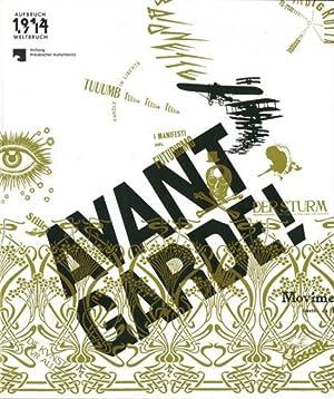 Avantgarde!: Hg. Anita Kühnel, Michael Lailach u.a. Katalog, Staatliche Museen & Kunstbibliothek ...