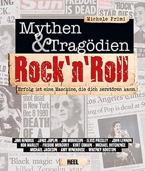 Rock'n Roll. Mythen & Tragödien.: Von Michele Primi. K�nigswinter 2014.