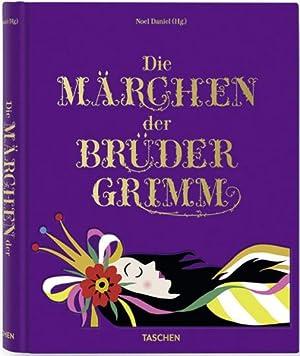 Die Märchen der Brüder Grimm.: Von Noel Daniel u.a. Köln 2011.