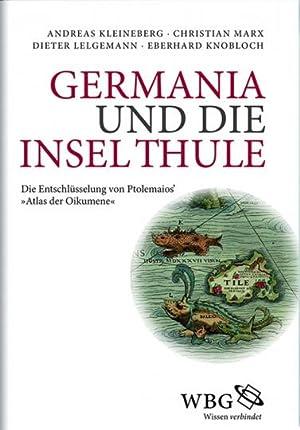 Germania und die Insel Thule. Die Entschlüsselung von Ptolemaios' »Atlas der ...