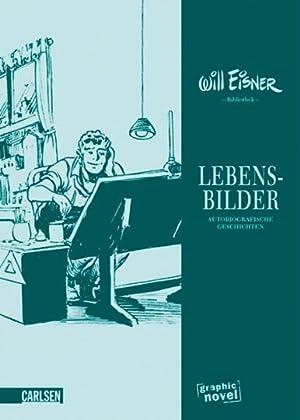 Lebensbilder. Autobiografische Geschichten.: Von Will Eisner. Köln, 2011.