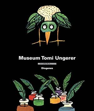 Tomi Ungerer. Museum Tomi Ungerer.: Hg. Thérèse Willer. Zürich 2009.