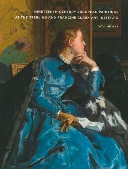Europäische Malerei des 19. Jahrhunderts aus der Sammlung des Sterling and Francine Clark Art ...