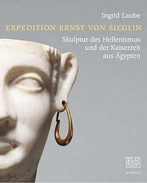 Sammlung Ernst von Sieglin. Skulptur des Hellenismus und der Kaiserzeit aus Ägypten.: ...