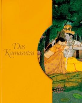 Das Kamasutra. Die Kunst der erotischen Liebe.: Von Inge Uffelmann