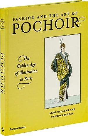 Fashion and the Art of Pochoir. Das goldene Zeitalter der Modeillustration in Paris.: Von April ...